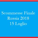 Scommesse Finale dei Mondiali 2018 di calcio in programma domenica 15 luilgio